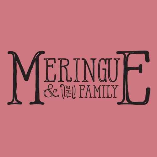 Meringue & The Family